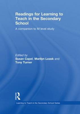 Readings for Learning to Teach in the Secondary School - Learning to Teach Subjects in the Secondary School Series (Hardback)
