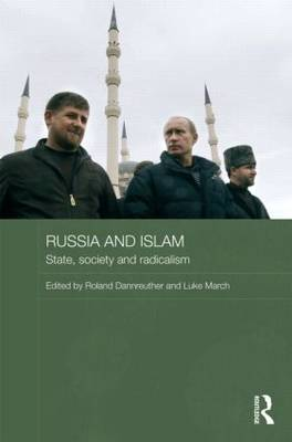 Russia and Islam - BASEES/Routledge Series on Russian and East European Studies (Hardback)