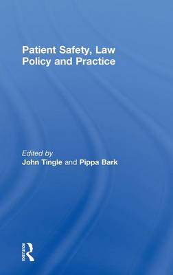Patient Safety, Law Policy and Practice (Hardback)