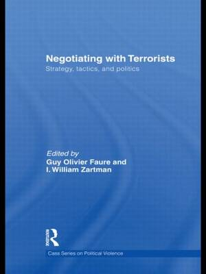 Negotiating with Terrorists: Strategy, Tactics and Politics - Political Violence (Hardback)