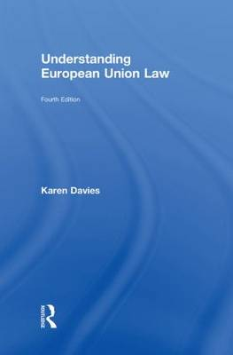 Understanding European Union Law (Hardback)