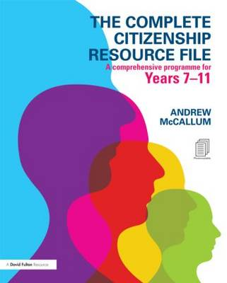 The Complete Citizenship Resource File: A Comprehensive Programme for Years 7-11 (Mixed media product)