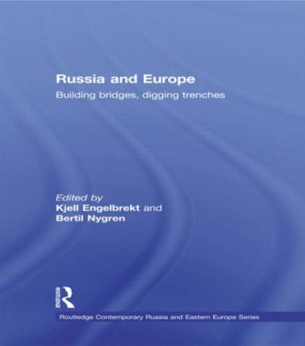 Russia and Europe: Building Bridges, Digging Trenches (Paperback)