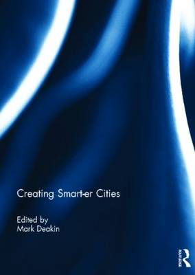 Creating Smart-er Cities (Hardback)