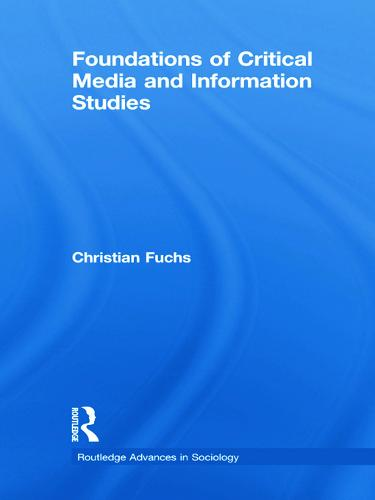 Foundations of Critical Media and Information Studies (Paperback)