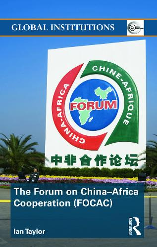 The Forum on China-Africa Cooperation (FOCAC) (Paperback)