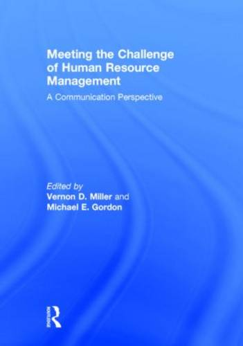 Meeting the Challenge of Human Resource Management: A Communication Perspective (Hardback)