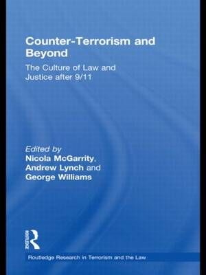 Counter-Terrorism and Beyond: The Culture of Law and Justice After 9/11 (Paperback)
