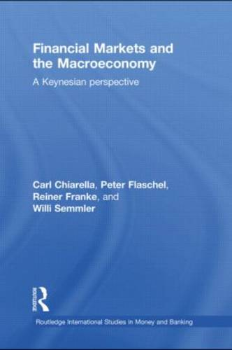 Financial Markets and the Macroeconomy: A Keynesian Perspective (Paperback)