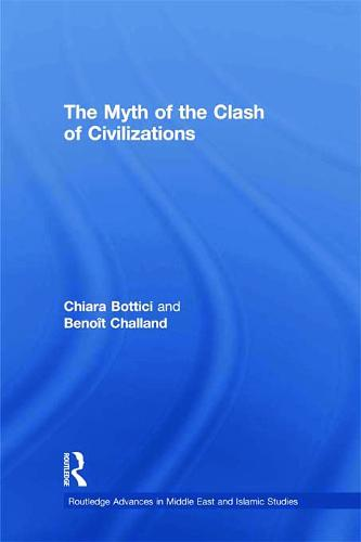 The Myth of the Clash of Civilizations (Paperback)