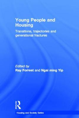 Young People and Housing: Transitions, Trajectories and Generational Fractures - Housing and Society Series (Hardback)