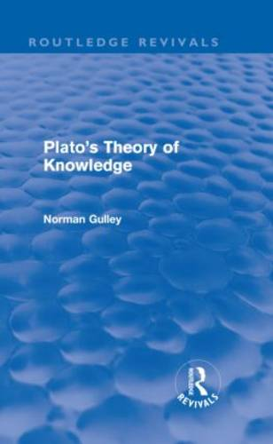Plato's Theory of Knowledge - Routledge Revivals (Hardback)
