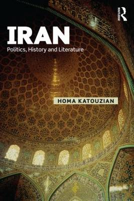 Iran: Politics, History and Literature - Iranian Studies (Paperback)
