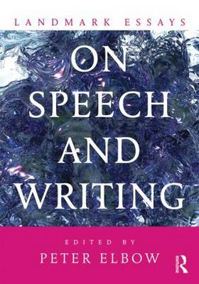 Landmark Essays on Speech and Writing - Landmark Essays Series (Paperback)