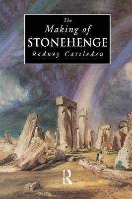 The Making of Stonehenge (Paperback)