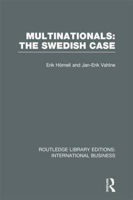 Multinationals: The Swedish Case - Routledge Library Editions: International Business (Hardback)