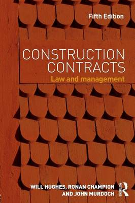 Construction Contracts: Law and Management (Paperback)