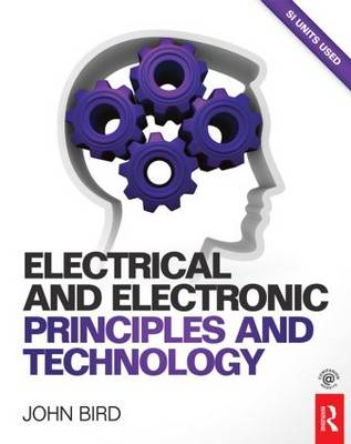 Electrical and Electronic Principles and Technology (Paperback)