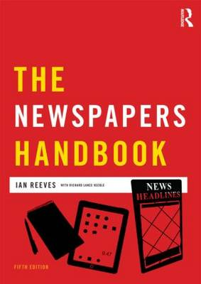 The Newspapers Handbook - Media Practice (Paperback)