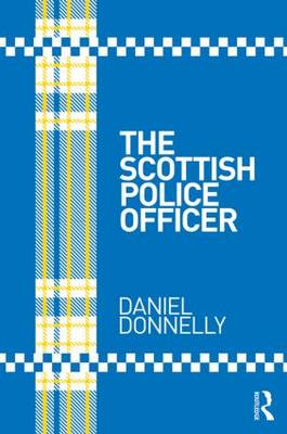 The Scottish Police Officer (Paperback)