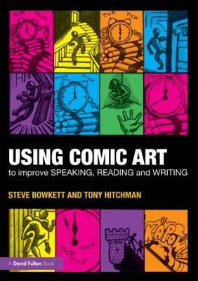 Using Comic Art to Improve Speaking, Reading and Writing: Kapow! (Paperback)
