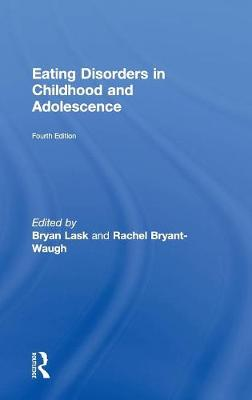 Eating Disorders in Childhood and Adolescence (Hardback)