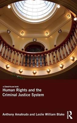 Human Rights and the Criminal Justice System (Hardback)