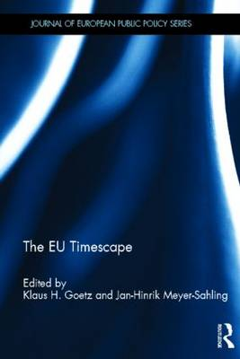 The EU Timescape - Journal of European Public Policy Special Issues as Books (Hardback)