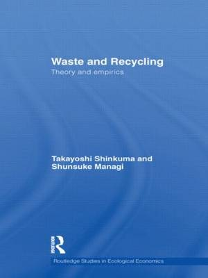 Waste and Recycling: Theory and Empirics (Paperback)