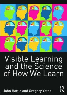 Visible Learning and the Science of How We Learn (Paperback)