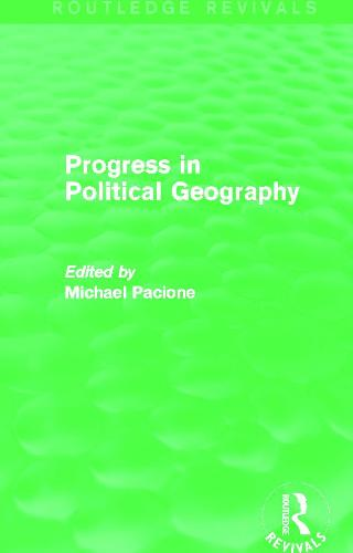 Progress in Political Geography - Routledge Revivals (Paperback)