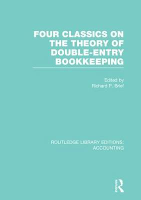 Four Classics on the Theory of Double-Entry Bookkeeping - Routledge Library Editions: Accounting (Hardback)