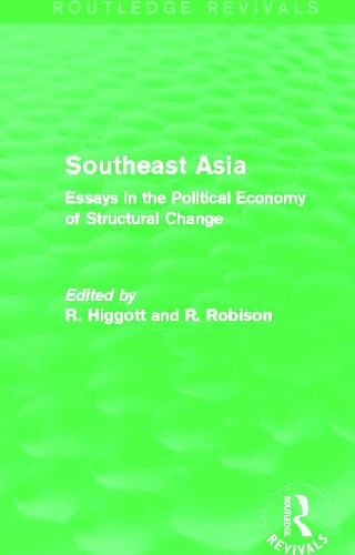 Southeast Asia: Essays in the Political Economy of Structural Change - Routledge Revivals (Paperback)