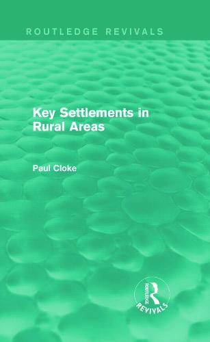 Key Settlements in Rural Areas - Routledge Revivals (Hardback)