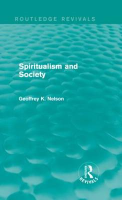 Spiritualism and Society - Routledge Revivals (Hardback)