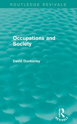 Occupations and Society - Routledge Revivals (Paperback)