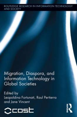 Migration, Diaspora and Information Technology in Global Societies (Paperback)