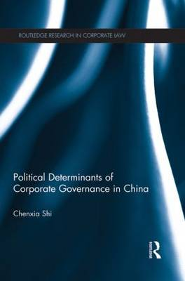 The Political Determinants of Corporate Governance in China (Paperback)