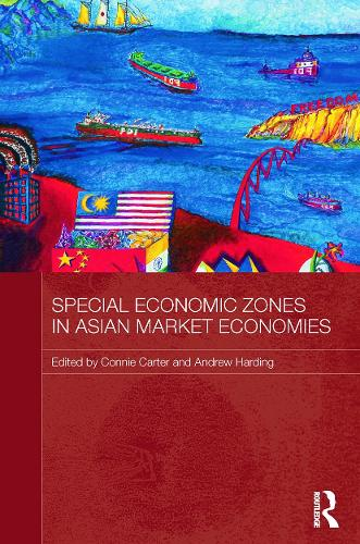 Special Economic Zones in Asian Market Economies (Paperback)