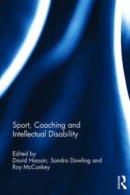 Sport, Coaching and Intellectual Disability (Hardback)