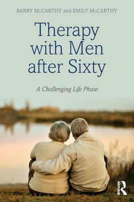 Therapy with Men After Sixty: A Challenging Life Phase (Paperback)