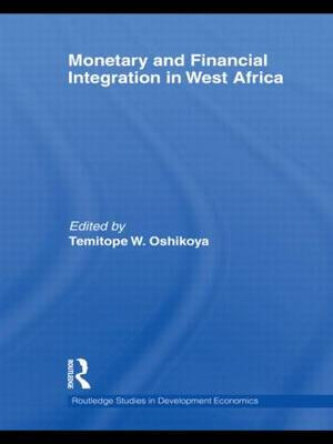 Monetary and Financial Integration in West Africa (Paperback)