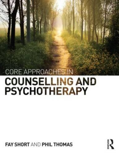 Core Approaches in Counselling and Psychotherapy (Paperback)