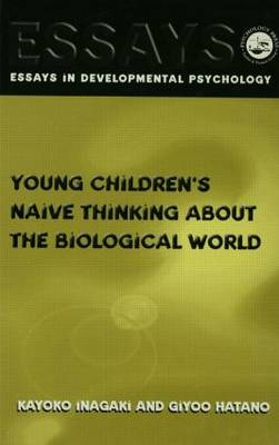 Young Children's Thinking About Biological World - Essays in Developmental Psychology (Paperback)