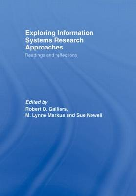 Exploring Information Systems Research Approaches: Readings and Reflections (Hardback)