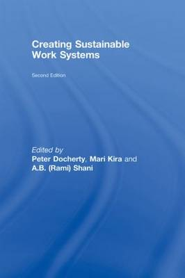 Creating Sustainable Work Systems: Developing Social Sustainability (Hardback)