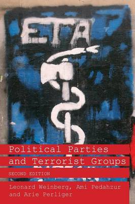 Political Parties and Terrorist Groups - Extremism and Democracy v. 3 (Paperback)
