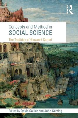 Concepts and Method in Social Science: The Tradition of Giovanni Sartori (Paperback)