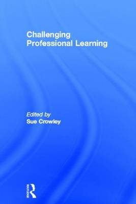 Challenging Professional Learning (Hardback)
