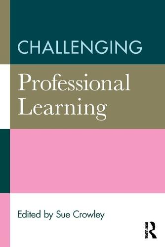 Challenging Professional Learning (Paperback)